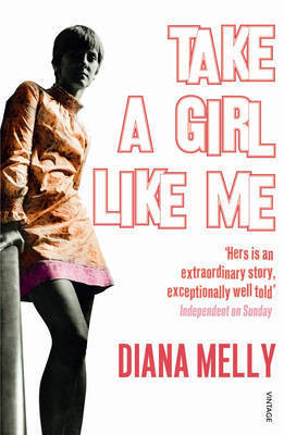 Take A Girl Like Me by Diana Melly