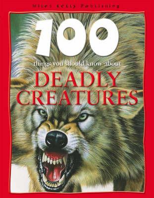 Deadly Creatures by Camilla de la Bedoyere