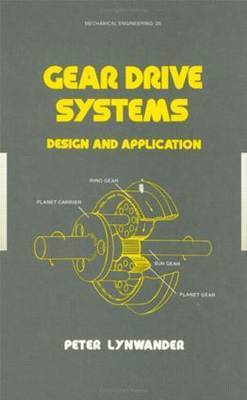 Gear Drive Systems by Peter Lynwander