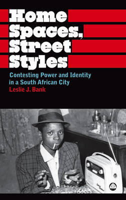 Home Spaces, Street Styles by Leslie J. Bank