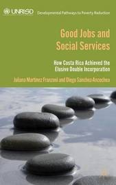Good Jobs and Social Services by Diego Sanchez-Ancochea