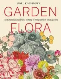 Garden Flora by Noel Kingsbury
