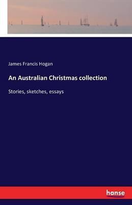 An Australian Christmas Collection by James Francis Hogan image