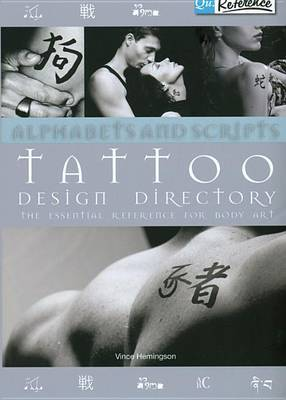 Alphabets and Scripts Tattoo Design Directory by Vince Hemingson