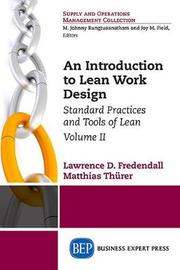 An Introduction to Lean Work Design by Lawrence D Fredendall