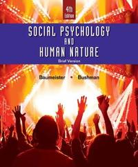 Social Psychology and Human Nature, Brief by Roy F Baumeister