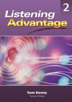 Listening Advantage: Level 2: Student Text by Tom Kenny image