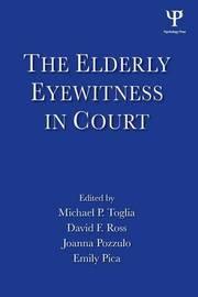The Elderly Eyewitness in Court