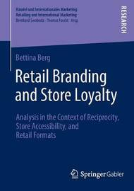 Retail Branding and Store Loyalty by Bettina Berg