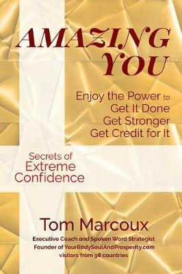 Amazing You by Tom Marcoux