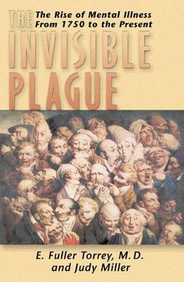 The Invisible Plague by E.Fuller Torrey image