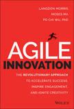 Agile Innovation by Langdon Morris