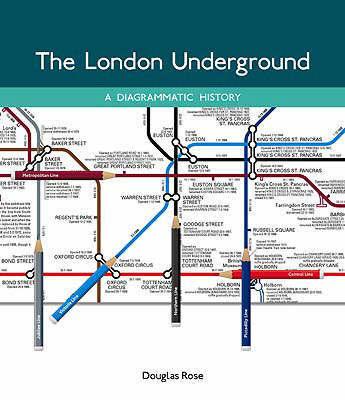 The London Underground by Douglas Rose
