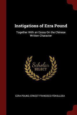 Instigations of Ezra Pound by Ezra Pound