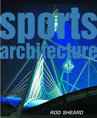 Sports Architecture by Rod Sheard image