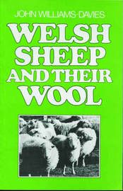 Welsh Sheep and Their Wool by John Williams-Davies image
