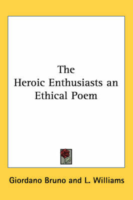 The Heroic Enthusiasts an Ethical Poem by Giordano Bruno image