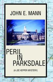 Peril in Parksdale by John E. Mann image