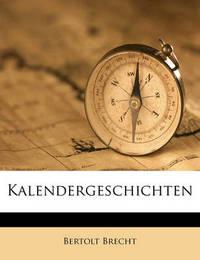 Kalendergeschichten by Bertolt Brecht