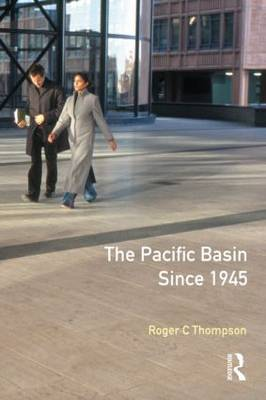 The Pacific Basin since 1945 by Roger C. Thompson image