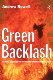 Green Backlash by Andrew Rowell image