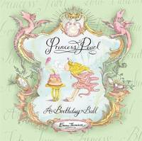 Princess Pearl: A Birthday Ball by Emma Thomson