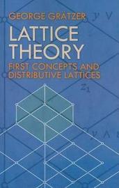 Lattice Theory by George A Gratzer