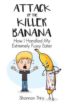 Attack of the Killer Banana by Shannon Thiry image