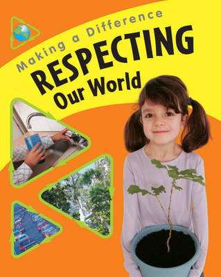 Respecting Our World by Susan Barraclough