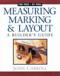 Measuring, Marking and Layout by John Carroll image
