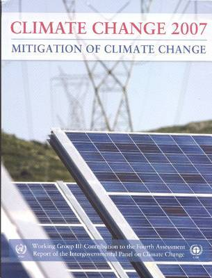 Climate Change 2007 - Mitigation of Climate Change by Intergovernmental Panel on Climate Change image