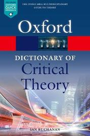 A Dictionary of Critical Theory by Ian Buchanan