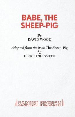Babe, the Sheep-Pig by David Wood image