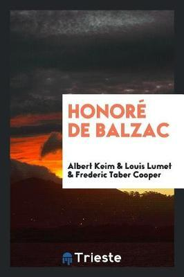 Honor de Balzac by Albert Keim