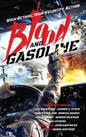 Blood and Gasoline by Les Edgerton