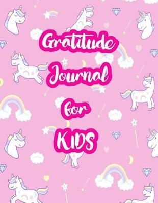 Gratitude Journal for Kids by Valerie Estes