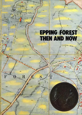 Epping Forest Then and Now image