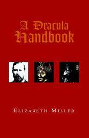 A Dracula Handbook by Elizabeth Miller