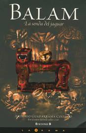 Balam. La Senda del Jaguar by Antonio Guadarrama image