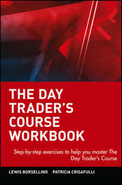 The Day Trader's Course Workbook by Lewis Borsellino