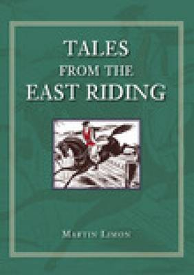 Tales from the East Riding by Martin Limon image