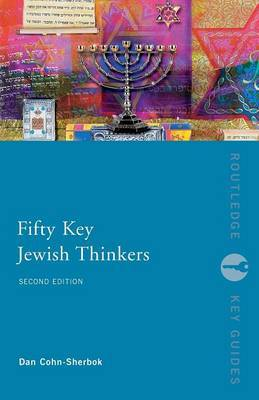 Fifty Key Jewish Thinkers by Dan Cohn-Sherbok image