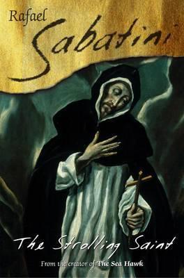 The Strolling Saint by Rafael Sabatini image