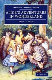 Cambridge Library Collection - Fiction and Poetry by Lewis Carroll
