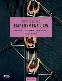 Smith & Wood's Employment Law by Ian Smith
