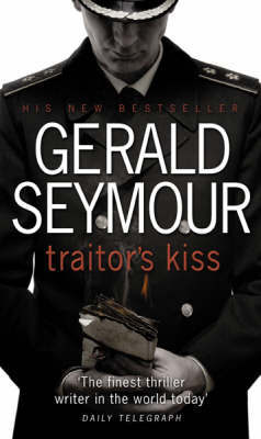 TRAITORS KISS by Gerald Seymour image