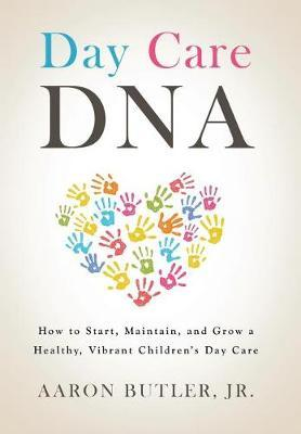 Day Care DNA by Aaron Butler Jr image