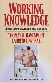 Working Knowledge by Thomas H Davenport