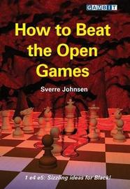 How to Beat the Open Games by Sverre Johnsen