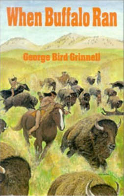 When Buffalo Ran by George Bird Grinnell image